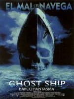 Barco Fantasma (2002) Ghost Ship.jpg