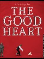 The Good Heart (2009).jpg