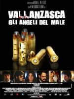 Vallanzasca - Gli angeli del male (2010).jpg